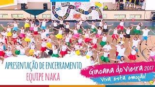 Equipe HAKA | Apresentação de Encerramento - 13ª Gincana do Vieira
