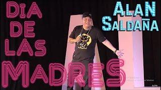 Alan Saldaña   El Mejor Monologo DIA DE LAS MADRES 2019