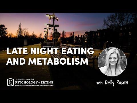Late Night Eating and Metabolism - Emily Rosen