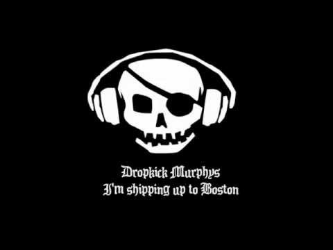 Dropkick Murphys - I'm Shipping up to Boston 10 Hours