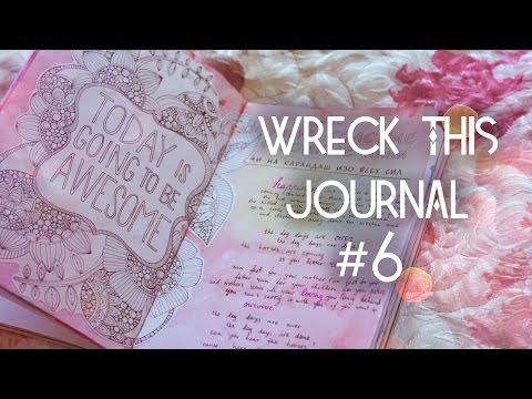 Wreck This Journal №6 // УНИЧТОЖЬ МЕНЯ // ЧТО НАРИСОВАТЬ В WTJ