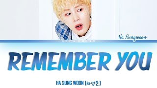 하성운 (HA SUNG WOON) - Remember You [문득] Color Coded 가사/Lyrics [Han|Rom|Eng]