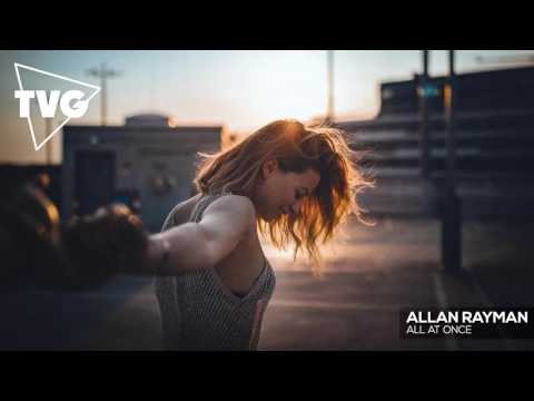 Allan Rayman All At Once music videos 2016