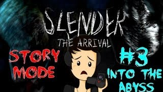 Slender: The Arrival - Story Mode (Parte 3) Into The Abyss - Nuevo Enemigo D:! - En Español by Xoda