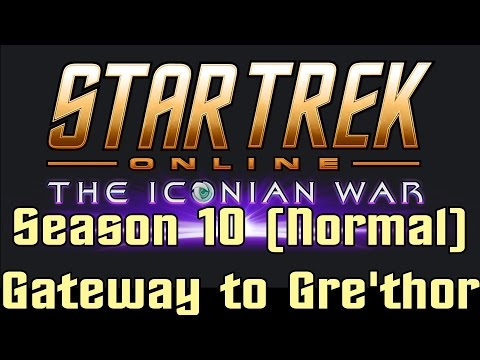 Star Trek Online - Season 10 The Iconian War - Gateway to Gre'thor Normal