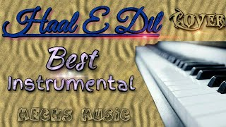 Haal E Dil (with lyrics)|Best keyboard play ever| Mechs Music.