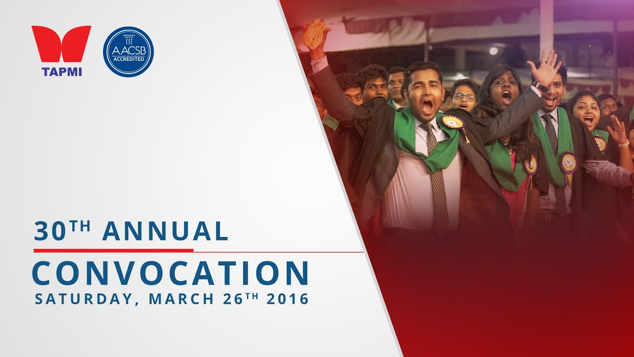 TAPMI'S 30TH CONVOCATION (2016) - HIGHLIGHTS