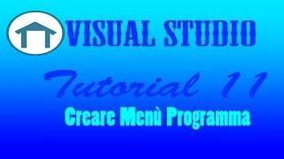 Tutorial VB/VS #11 - Creare Un Menù per un Programma
