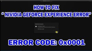 geforce error code 0x0001