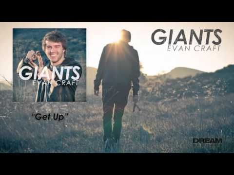 Evan Craft - Get Up
