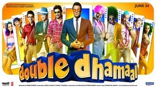 Dhamaal 2 - Double Dhamaal - Movie Showcase