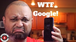 I will not use the video camera on my Pixel 3 - And it's Google's fault