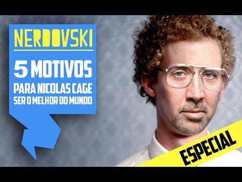 5 motivos para Nicolas Cage ser o melhor do mundo / NERDOVSKI / 014