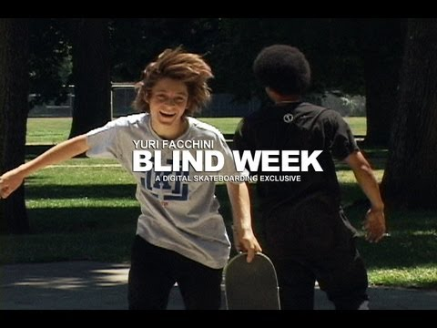 BLIND DAMN WEEK: YURI FACCHINI DAY 2 - DIGITAL SKATEBOARDING