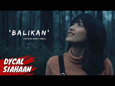 BALIKAN - DYCAL OFFICIAL MUSIC VIDEO