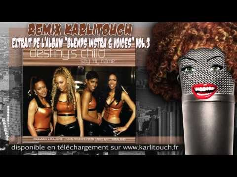 "Remix Karlitouch de - Destiny's Child - ""Say my name"""