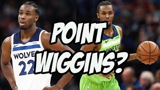 I Think The T Wolves Are Gonna Try Andrew Wiggins At Point Guard | 2020 NBA