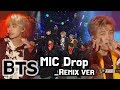BTS - MIC Drop(Remix ver), 방탄소년단 - MIC Drop(리믹스 버전) @2017 MBC Music Festival MP3