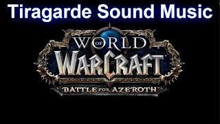 Tiragarde Sound Music (Complete) - Warcraft Battle for Azeroth Music