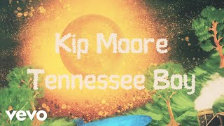 Download Kip Moore  Tennessee Boy Lyric Video MP3