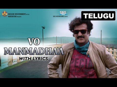 Vo Manmadhaa | Full Song With Lyrics | Lingaa (Telugu)
