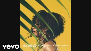 Camila Cabello - OMG (Audio) ft. Quavo