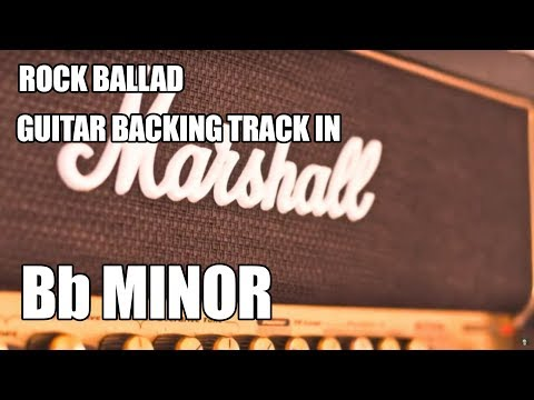 Rock Ballad Guitar Backing Track In Bb Minor