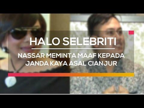 download lagu Nassar Meminta Maaf Kepada Janda Kaya Asal Cianjur - Halo Selebriti gratis