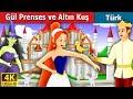 Gül Prenses ve Altın Kuş   Masal dinle   Masallar   Peri Masalları   Türkçe peri masallar