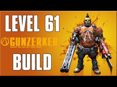 Borderlands 2: Level 61 Ultimate Gunzerker Build (Raid Boss Build)