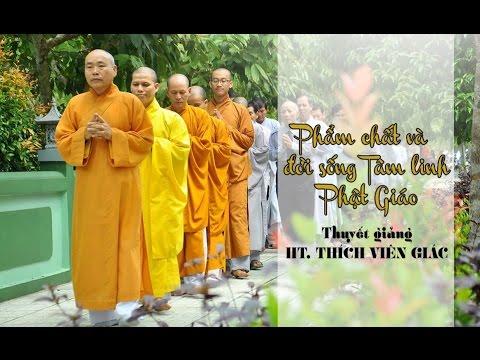Phẩm Chất và Đời Sống Tâm Linh Phật Giáo