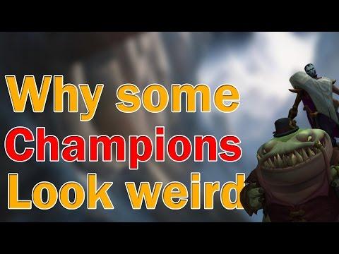 [LoL] Почему некоторые чемпионы выглядят странно?