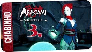 【ARAGAMI: Nightfall】3. VÁLASZOK NYOMÁBAN (1) (magyar felirattal)