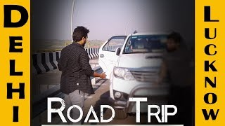 Delhi to Lucknow | Yamuna Expressway | Fortuner | By Priyesh Life