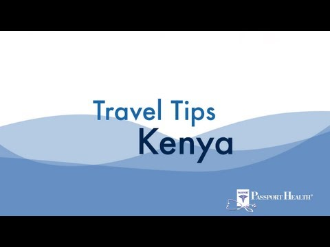 Travel & Vacation Prep for Kenya