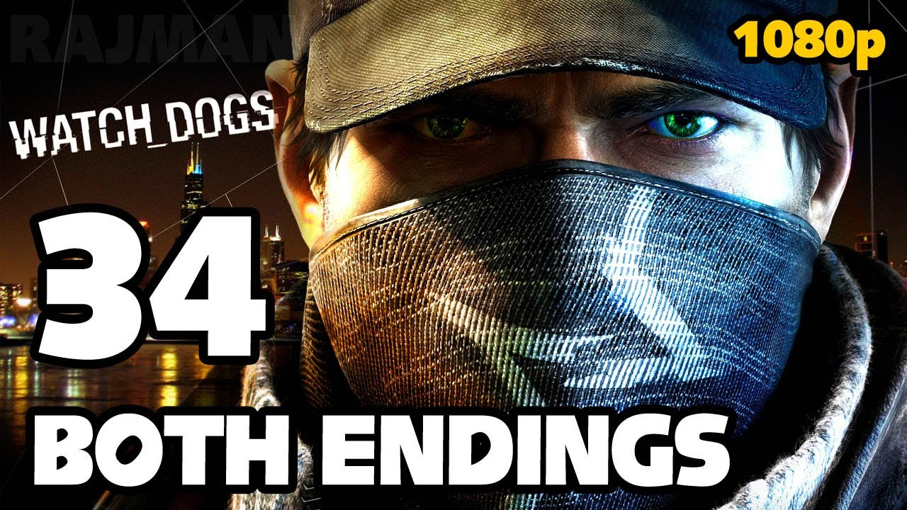 Watch Dogs  New Endings
