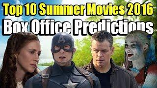 Top 10 Summer Movies 2016 Box Office Predictions