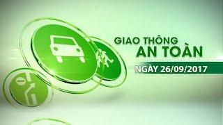 VTC14 | Bản tin Giao thông an toàn ngày 26/09/2017