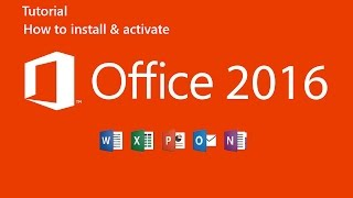 How to Install and Activate Office 2016 Full