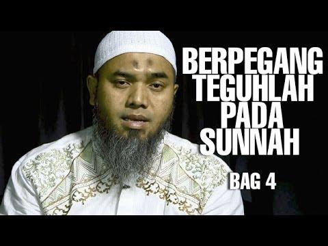 Serial Wasiat Nabi (06): Berpegang Teguh Pada Sunnah Nabi Bag 4 - Ustadz Afifi Abdul Wadud
