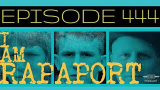 I Am Rapaport Stereo Podcast Episode 444 - O'Shea Jackson Jr.