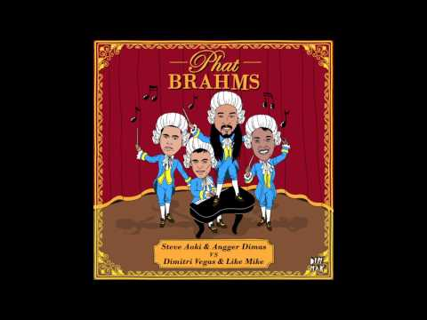 Steve Aoki & Angger Dimas VS Dimitri Vegas & Like Mike - Phat Brahms
