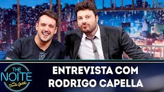 Entrevista com Rodrigo Capella | The Noite (08/04/19)