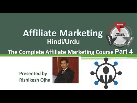 The Complete Affiliate Marketing Course in Hindi/Urdu Part 4 - Find and Join Affiliate Program