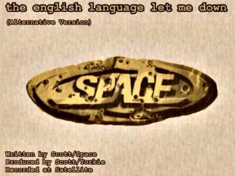 Space - The English Language (Let Me Down)