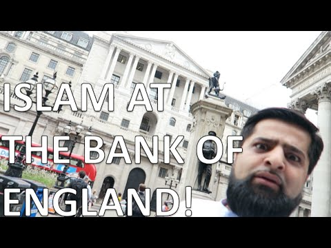ISLAM AT THE BANK OF ENGLAND!!!