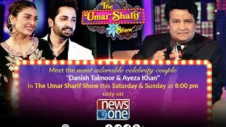 "Meet ""One of the most Darling Couples of TV industry"" Ayeza & Danish in Umar Sharif Show"
