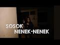 TERLIHAT JELAS SOSOK NENEK2   ZONA ANGKER EPS 2