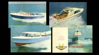 Bertram Yacht 50 Year History - Part 1 of 2