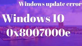 Windows Update Error (0x8007000e) - How to Fix 0x8007000e Windows 10/8/7
